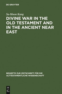 Abbildung von Kang   Divine War in the Old Testament and in the Ancient Near East   1989   1989   177