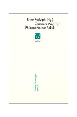Abbildung von Enno | Cassirers Weg zur Philosophie der Politik | 1999 | 5