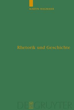 Abbildung von Hagmaier | Rhetorik und Geschichte | 2008 | Eine Studie zu den Kriegsreden... | 94