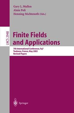 Abbildung von Mullen / Poli / Stichtenoth | Finite Fields and Applications | 2004 | 7th International Conference, ... | 2948