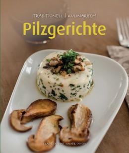 Abbildung von Krenn | Pilzgerichte | 1. Auflage | 2019 | beck-shop.de