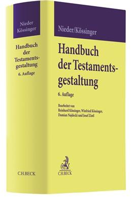 Abbildung von Nieder / Kössinger | Handbuch der Testamentsgestaltung | 6. Auflage | 2020 | beck-shop.de