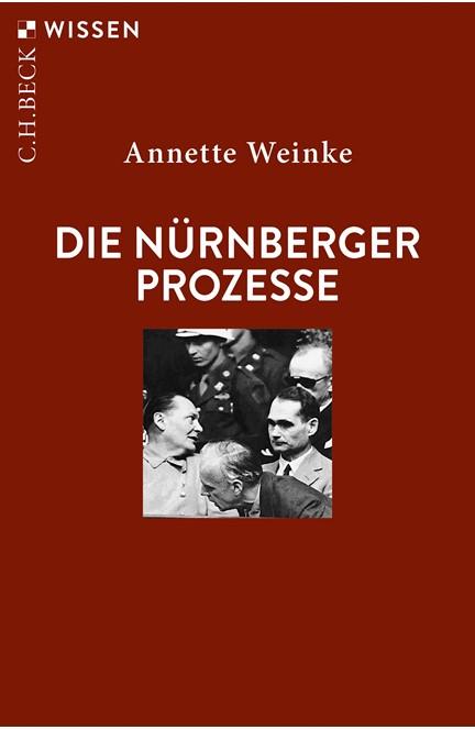 Cover: Annette Weinke, Die Nürnberger Prozesse
