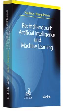 Abbildung von Kaulartz / Braegelmann | Rechtshandbuch Artificial Intelligence und Machine Learning | 1. Auflage | 2020 | beck-shop.de