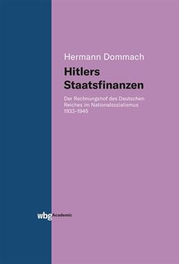 Abbildung von Dommach | Hitlers Staatsfinanzen | 2019 | Der Rechnungshof des Deutschen...