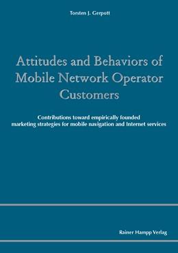 Abbildung von Gerpott   Attitudes and Behaviors of Mobile Network Operator Customers   2010   Contributions toward empirical...