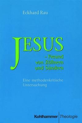 Abbildung von Rau | Jesus - Freund von Zöllnern und Sündern | 2000