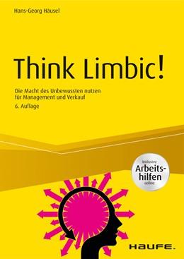 Abbildung von Häusel | Think Limbic! Inkl. Arbeitshilfen online | 6. Auflage | 2019 | beck-shop.de