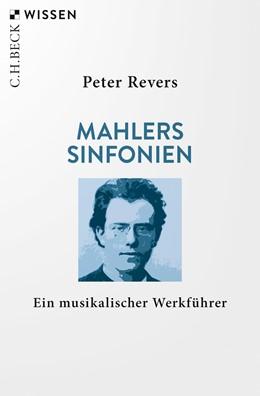 Abbildung von Revers, Peter | Mahlers Sinfonien | 1. Auflage | 2020 | 2228 | beck-shop.de