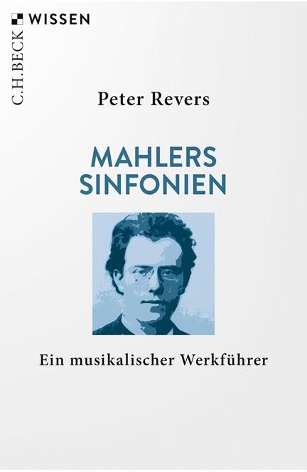 Cover: Peter Revers, Mahlers Sinfonien
