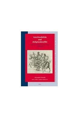 Abbildung von Schmidt | Vaterlandsliebe und Religionskonflikt: Politische Diskurse im Alten Reich (1555-1648) | 2007 | 126