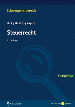 Abbildung von Birk / Desens / Tappe | Steuerrecht | 22., neu bearbeitete Auflage | 2019