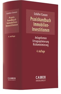 Abbildung von Schäfer / Conzen | Praxishandbuch Immobilien-Investitionen | 4. Auflage | 2020 | beck-shop.de