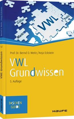 Abbildung von Weitz / Eckstein   VWL Grundwissen   5. Auflage   2019   beck-shop.de