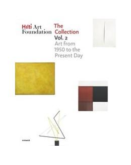 Abbildung von Hilti Art Foundation | Hilti Art Foundation. The Collection | 1. Auflage | 2020 | beck-shop.de