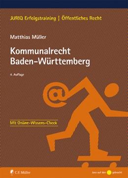 Abbildung von Müller | Kommunalrecht Baden-Württemberg | 4., neu bearbeitete Auflage | 2019
