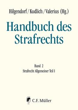 Abbildung von Hilgendorf / Kudlich / Valerius | Handbuch des Strafrechts Band 2: Strafrecht Allgemeiner Teil I | 2019
