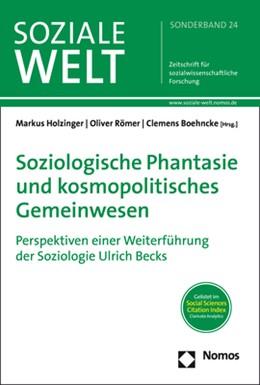 Abbildung von Holzinger / Römer / Boehncke | Soziologische Phantasie und kosmopolitisches Gemeinwesen | 2020 | Perspektiven einer Weiterführu... | 24