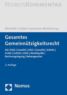 Abbildung von Winheller / Geibel / Jachmann-Michel (Hrsg.) | Gesamtes Gemeinnützigkeitsrecht | 2. Auflage | 2020 | AO | KStG | GewStG| EStG | Umw...