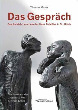 Abbildung von Mayer | Das Gespräch | 2019 | Geschichte(n) rund um das Haus...