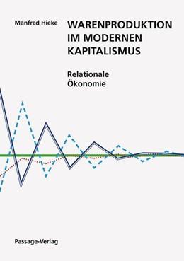 Abbildung von Hieke   Warenproduktion im modernen Kapitalismus   1. Auflage   2019   beck-shop.de