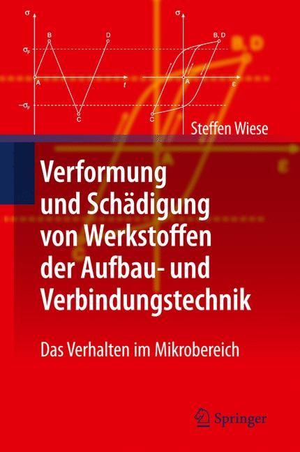 Abbildung von Wiese | Verformung und Schädigung von Werkstoffen der Aufbau- und Verbindungstechnik | 2010