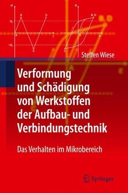 Abbildung von Wiese   Verformung und Schädigung von Werkstoffen der Aufbau- und Verbindungstechnik   2010   Das Verhalten im Mikrobereich