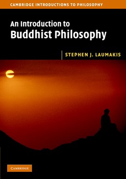 Abbildung von Laumakis   An Introduction to Buddhist Philosophy   2008