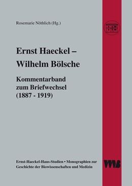 Abbildung von Nöthlich   Ernst Haeckel - Wilhelm Bölsche   2006   Kommentarband zum Briefwechsel...   6.2