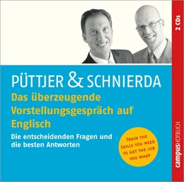 Abbildung von Püttjer / Schnierda | Das überzeugende Vorstellungsgespräch auf Englisch • 2 Audio-CDs | 2009