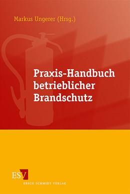 Abbildung von Ungerer | Praxis-Handbuch betrieblicher Brandschutz | 2010
