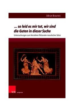 Abbildung von Brauneis | ... so leid es mir tut, wir sind die Guten in dieser Sache | 1. Auflage | 2019 | beck-shop.de