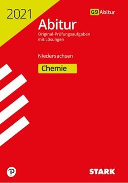 Abbildung von STARK Abiturprüfung Niedersachsen 2021 - Chemie GA/EA   1. Auflage   2020   beck-shop.de