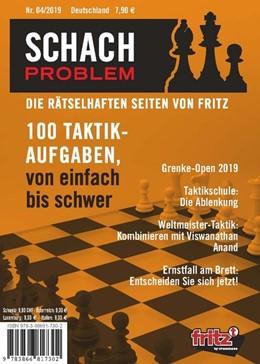 Abbildung von Schach Problem Heft #04/2019 | 2019 | Die rätselhaften Seiten von Fr...