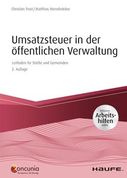 Abbildung von Trost / Menebröcker   Umsatzsteuer in der öffentlichen Verwaltung - inkl. Arbeitshilfen online   2. Auflage 2019   2019   Leitfaden für Kreise, Städte u...