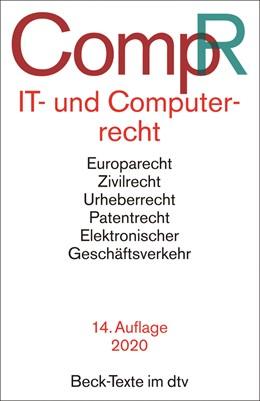 Abbildung von IT- und Computerrecht: CompR | 14., aktualisierte und ergänzte Auflage | 2020 | Europarecht, Zivilrecht, Urheb... | 5562
