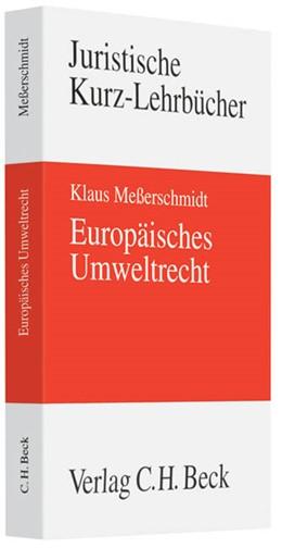 Abbildung von Meßerschmidt | Europäisches Umweltrecht | 2011