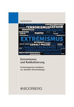 Abbildung von Dienstbühl | Extremismus und Radikalisierung | 1. Auflage | 2019 | beck-shop.de
