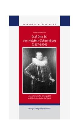 Abbildung von Husmeier | Graf Otto IV. von Holstein-Schaumburg (1517-1576) | 2. Auflage | 2019 | beck-shop.de