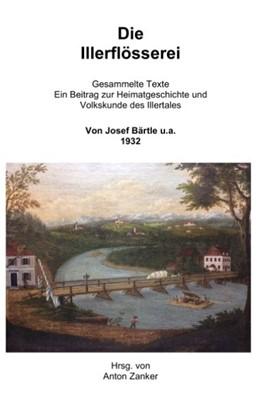 Abbildung von Zanker | Die Illerflösserei | 5. Auflage | 2020 | Gesammelte Texte