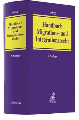 Abbildung von Dörig | Handbuch Migrations- und Integrationsrecht | 2. Auflage | 2020 | beck-shop.de