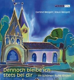 Abbildung von Weigelt   Dennoch bleibe ich stets bei dir   1. Auflage   2019   beck-shop.de