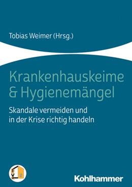 Abbildung von Weimer | Krankenhauskeime und Hygienemängel | 1. Auflage | 2020 | beck-shop.de