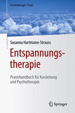 Abbildung von Hartmann-Strauss | Entspannungstherapie | 2020 | Praxishandbuch für Kursleitung...