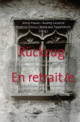 Abbildung von Haase / Lasserre | Rückzug. En retrait/e | 1. Auflage | 2021 | beck-shop.de
