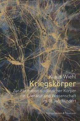 Abbildung von Wiehl | Kriegskörper | 2020 | Zur Formation idealer Soldaten...