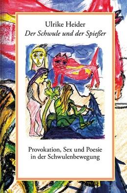 Abbildung von Heider | Der Schwule und der Spießer | 1. Auflage | 2019 | beck-shop.de