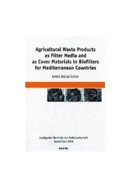 Abbildung von Bolcu Özcan | Agricultural Waste Products as Filter Media and as Cover Materials in Biofilters for Mediterranean Countries | 2007 | Zugl. Diss. | 88