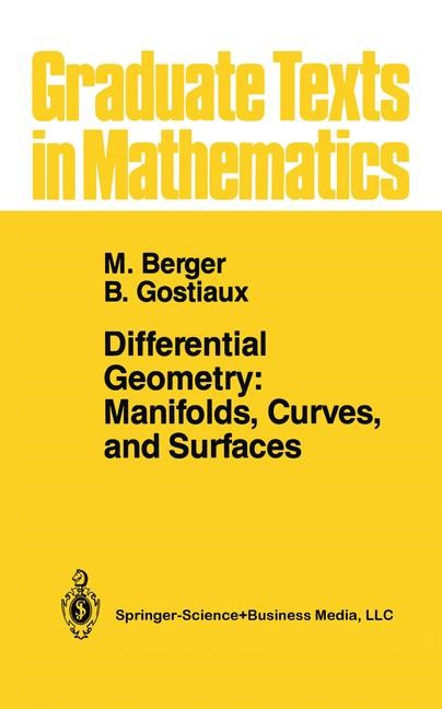 Abbildung von Berger / Gostiaux | Differential Geometry: Manifolds, Curves, and Surfaces | 1987