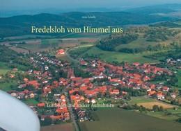 Abbildung von Schelle   Fredelsloh vom Himmel aus   2019   Luftbilder und andere Aufnahme...